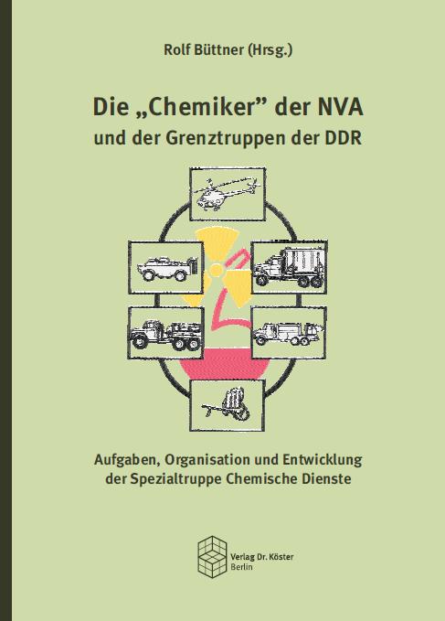 Coverbild - Büttner - Die Chemiker der NVA - Verlag Dr. Köster - ISBN 978-3-89574-800-4