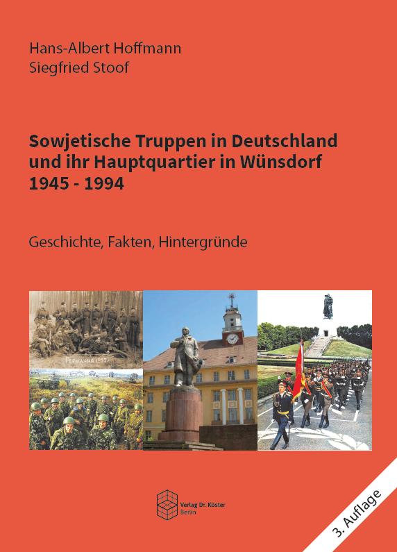 Coverbild - Hoffmann - Stoof - Sowjetische Truppen in Deutschland - ISBN 978-3-89574-835-6 - Verlag Dr. Köster