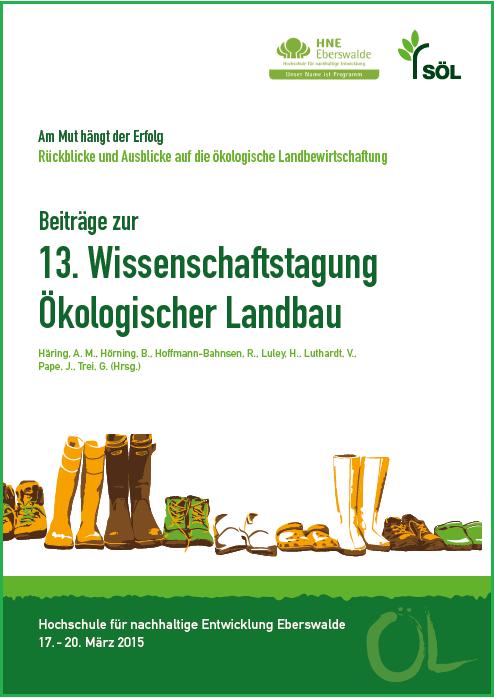 Coverbild - Beiträge zur 13. Wissenschaftstagung Ökologischer Landbau - Verlag Dr. Köster - ISBN 978-3-89574-885-1