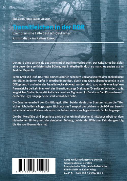 Coverrückseite - Kroll Schurich Transitleichen in der DDR - ISBN 978-3-89574-920-9 - Verlag Dr. Köster