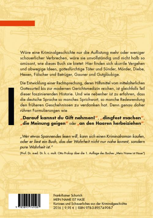 Buchrückseite - Schurich Mein Name ist Hase - Kurioses aus der Kriminalgeschichte - ISBN 978-3-89574-908-7 - Verlag Dr. Köster