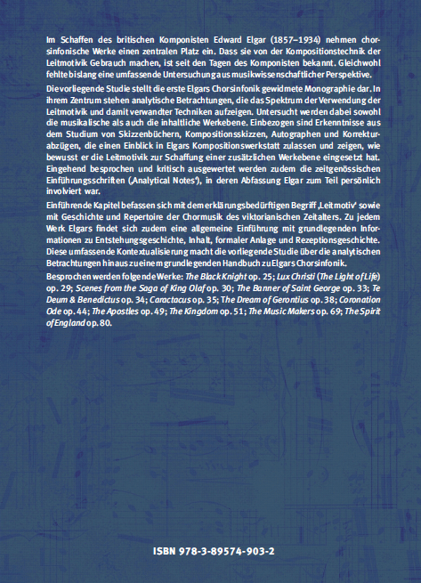 Coverrückseite - Csizmadia - Leitmotivik und verwandte Techniken in den Chorwerken von Edward Elgar - Verlag Dr. Köster - ISBN 978-3-89574-903-2