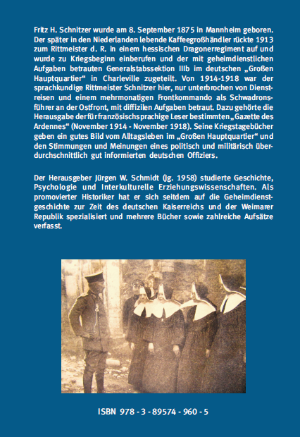 Schmidt Schnitzer Kaiser, Geheimdienst und Gazette des Ardennes
