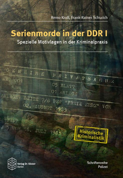 Kroll Schurich Serienmorde in der DDR I