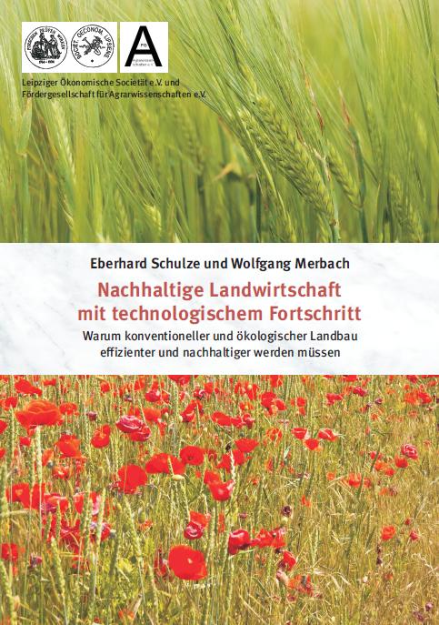 Coverbild - Schulze - Merbach - Nachhaltige Landwirtschaft mit technologischem Fortschritt - ISBN 978-3-89574-942-1 - Verlag Dr. Köster