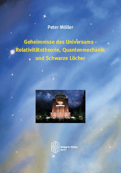 Coverbild - Möller - Geheimnisse des Universums - ISBN 978-3-89574-559-9 - Verlag Dr. Köster