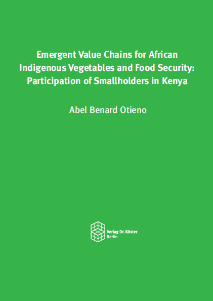 Buchcover - Otieno - Emergent Value Chains for African Indigenous Vegetables and Food Security - ISBN 978-3-89574-948-3 - Verlag Dr. Köster