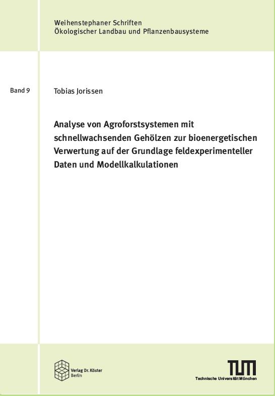Buchcover - Jorissen - Analyse von Agroforstsystemen mit schnellwachsenden Gehölzen zur bioenergetischen Verwertung - ISBN 978-3-89574-956-8 - Verlag Dr. Köster