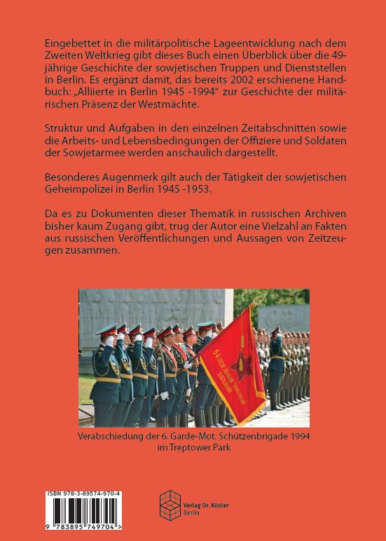 Buchrückseite - Hans-Albert Hoffmann - Berlin - Sowjetische Garnisonsstadt 1945-1994 - Verlag Dr. Köster - ISBN 978-3-89574-970-4