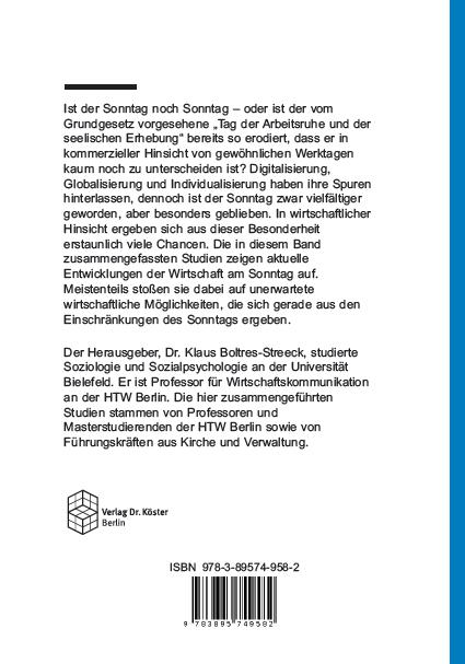 Backcover - Klaus Boltres-Streeck (Hrsg.) - Die Wirtschaft am Sonntag - Verlag Dr. Köster - ISBN 978-3-89574-958-2