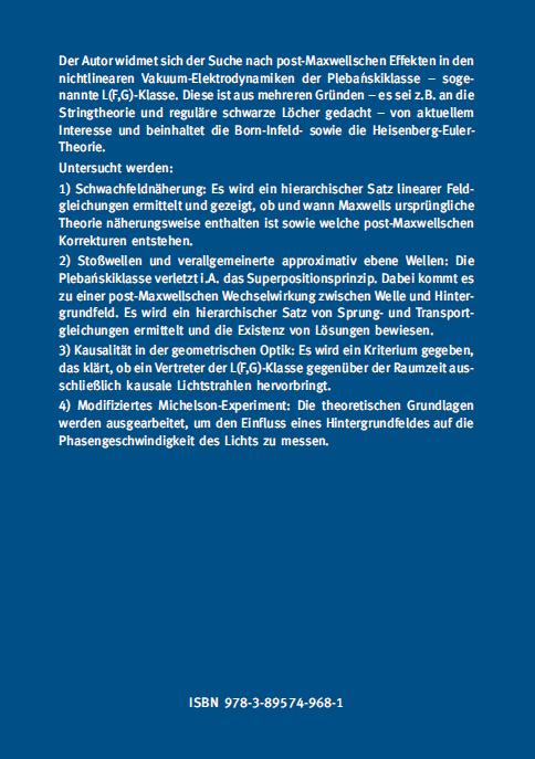 Backcover - Dr. Gerold O. Schellstede - Über nichtlineare Effekte in den Elektrodynamiken der Plebanskiklasse - Verlag Dr. Köster - ISBN 978-3-89574-968-1