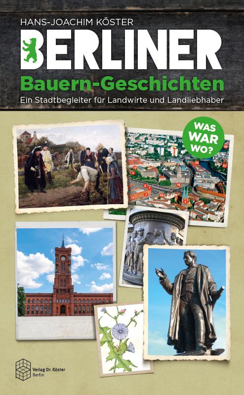 Cover - Köster - Berliner Bauern-Geschichten - Verlag Dr. Köster - ISBN 978-3-89574-975-9