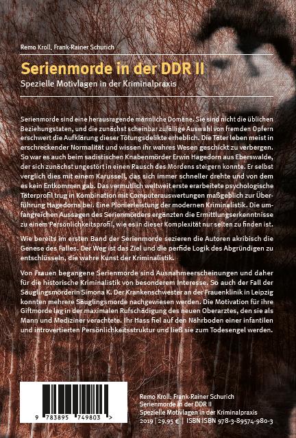 Backcover - Remo Kroll, Frank-Rainer Schurich - Serienmorde in der DDR II - Verlag Dr. Köster - ISBN 978-3-89574-980-3