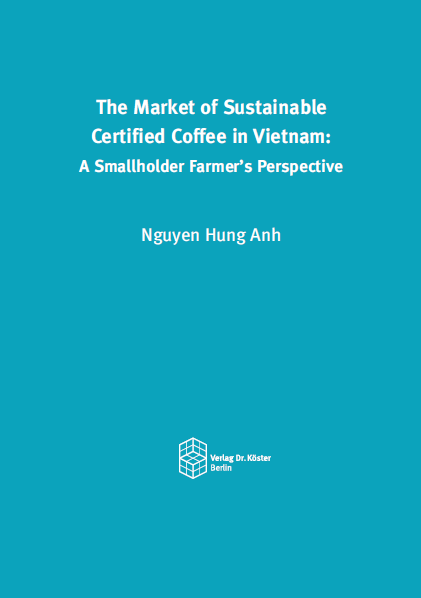 Cover - Nguyen Hung Anh - The Market of Sustainable Certified Coffee in Vietnam - ISBN 978-3-89574-983-4