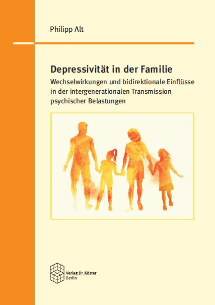 Cover - Dr. Philipp Alt - Depressivität in der Familie - ISBN 978-3-89574-987-2