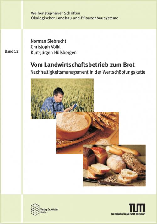 Cover-Siebrecht-Völkl-Hülsbergen - Vom Landwirtschaftsbetrieb zum Brot – ISBN 978-3-89574-996-4